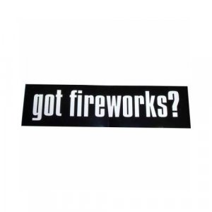 Got Fireworks Bumper Sticker